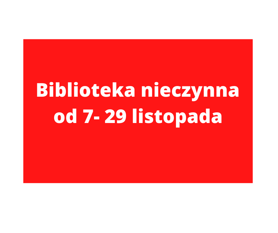 UWAGA! ZAMKNIĘCIE BIBLIOTEKI!